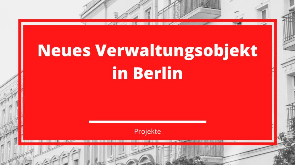 Neues Verwaltungsobjekt in Berlin
