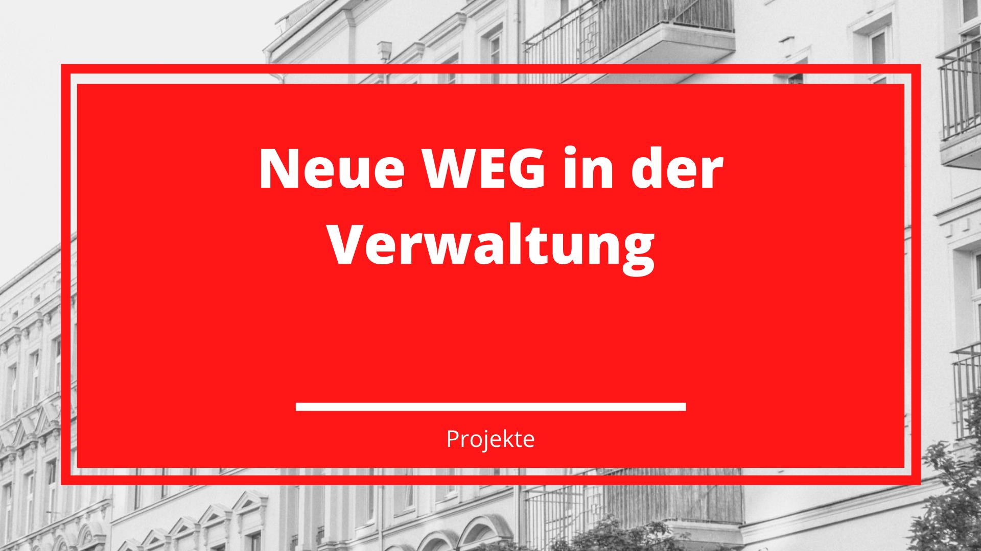 Neue WEG in der Verwaltung